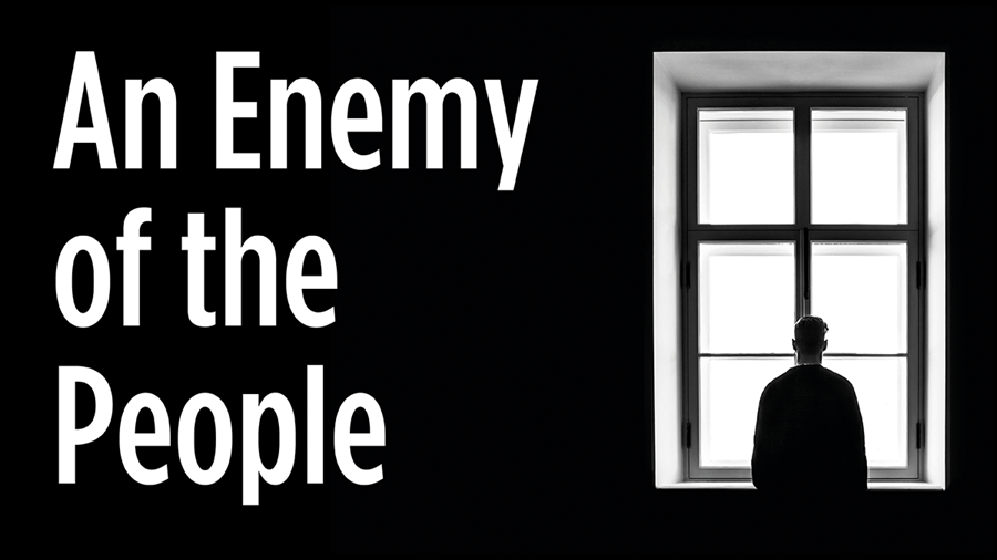 An Enemy of the People | 7:30pm